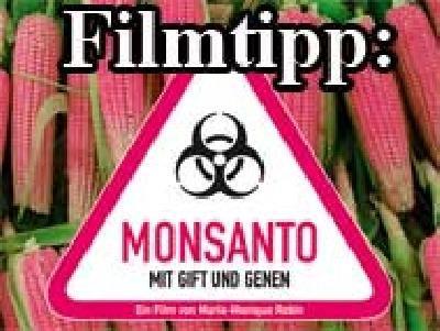 Filmtipp : Monsanto - Mit Gift und Genen
