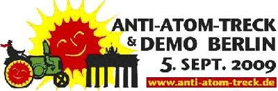 Auf zum Anti-Atom-Treck und zur Demo am 05.09.2009 in Berlin!