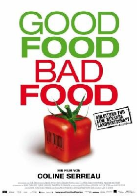 Filmankündigung: Good Food - Bad Food