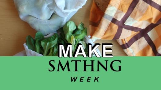 Make SMTHNG Week 2018